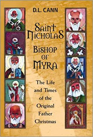 Saint Nicholas,The Wonder Worker: Books  For Catholic Kids