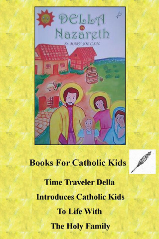 Time Traveler Della Introduces Catholic Kids To Life With the Holy Family
