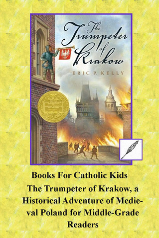 The Trumpeter of Krakow, a Historical Adventure of Medieval Poland  for Middle-Grade Readers