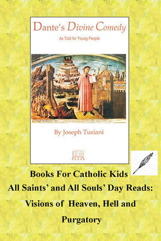 All Saints' And All Souls' Day Reads: Visions Of Heaven, Hell And Purgatory