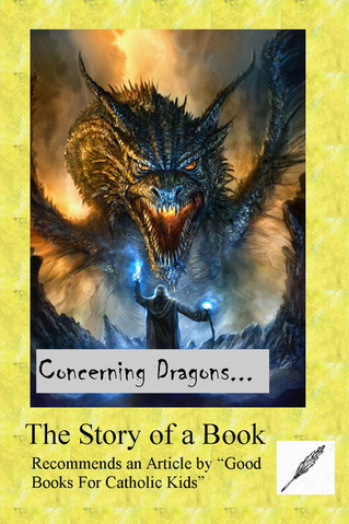 Books For Catholic Kids Recommends: Concerning Dragons
