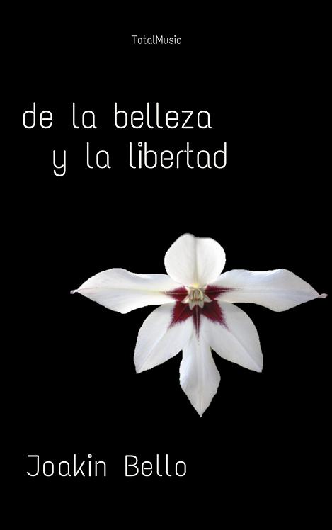de la belleza y la libertad