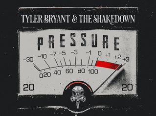 "Tyler Bryant & The Shakedown Announce New Album ""Pressure"" Out This Fall"