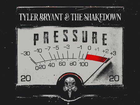 """Tyler Bryant & The Shakedown Announce New Album """"Pressure"""" Out This Fall"""