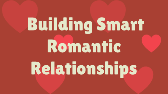 Smart Romantic Relationships