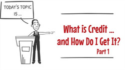 What is Credit & How Do I Get it?