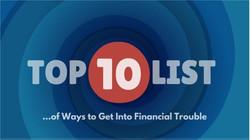 Top 10 Ways - Financial Trouble