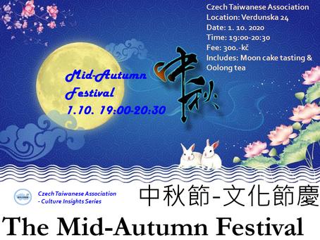 Culture Insights Series  1                                            - Mid-Autumn Festival