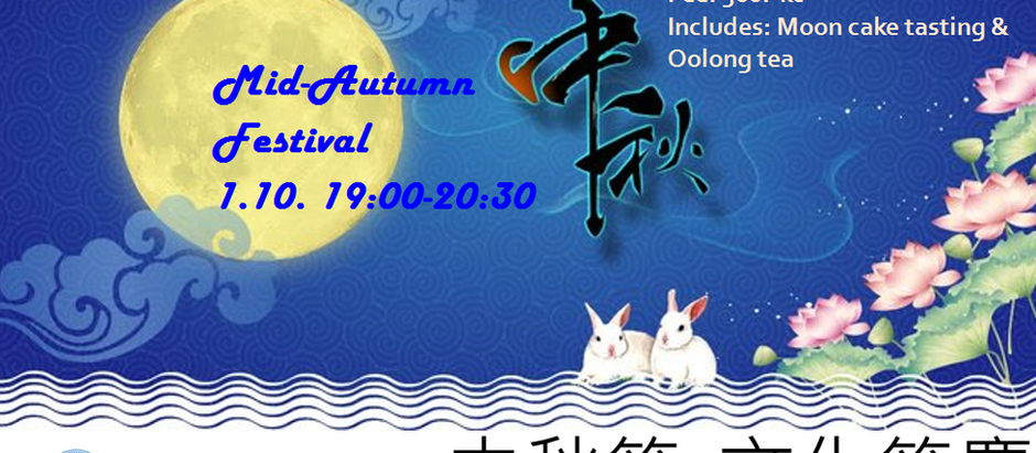 Culture Insights Series  1                                            - Mid-Autumn Festival