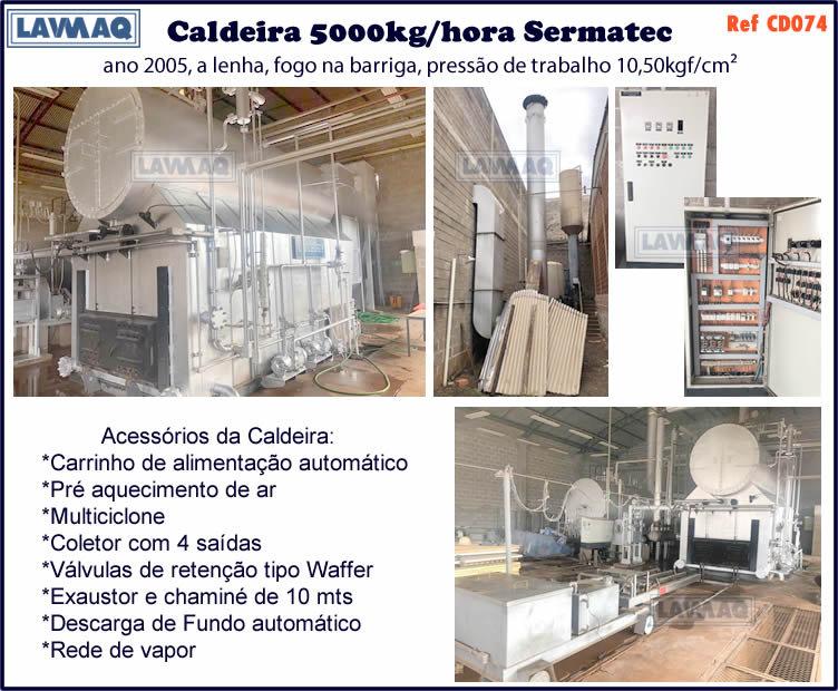 ref CD074 Caldeira de 5000 kg h marca Sermatec