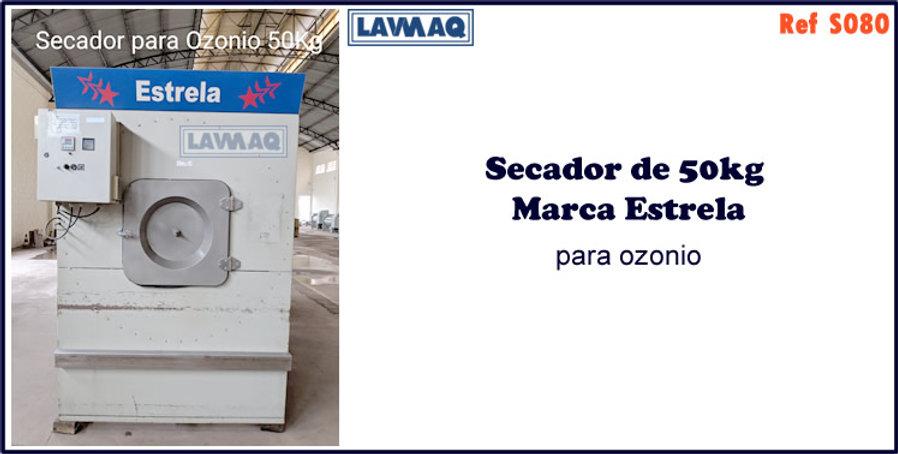 ref S080 secador 50kg  marca estrela para ozonio