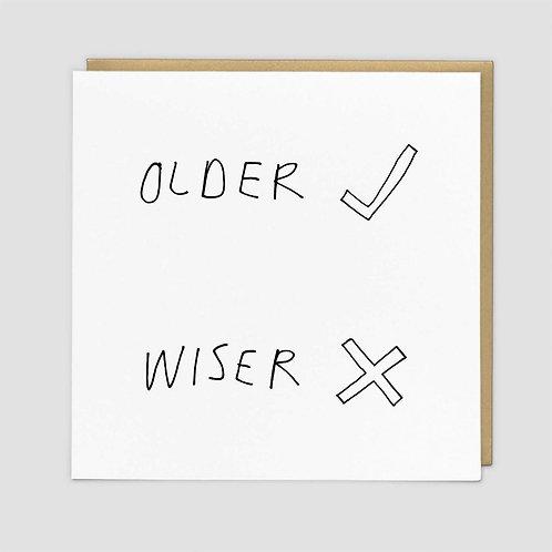 Older / Wiser