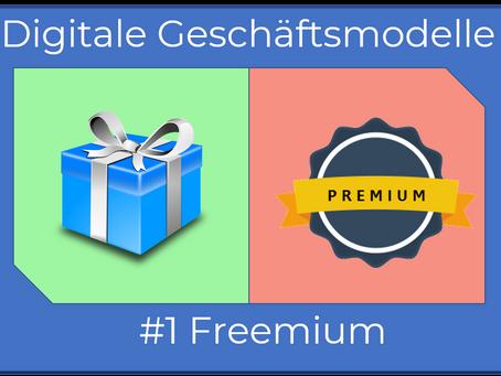 Serie: Zehn digitale Geschäftsmodelle anschaulich erklärt.        #1 Freemium