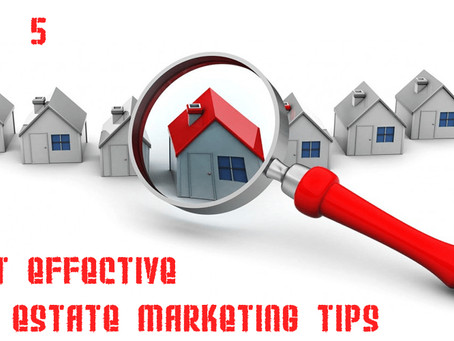 5 Most Effective Real Estate Marketing Tips