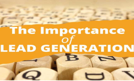 WHY LEAD GENERATION IS IMPORTANT?