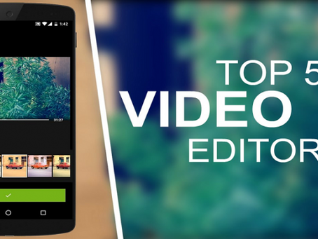 Top 5 Android Application For Video Editing