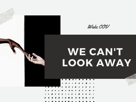 We Can't Look Away