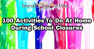 100 Activities To Do At Home During Scho