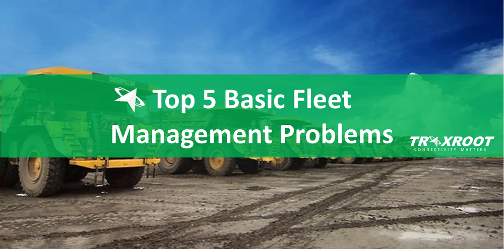 Top 5 basic fleet problems