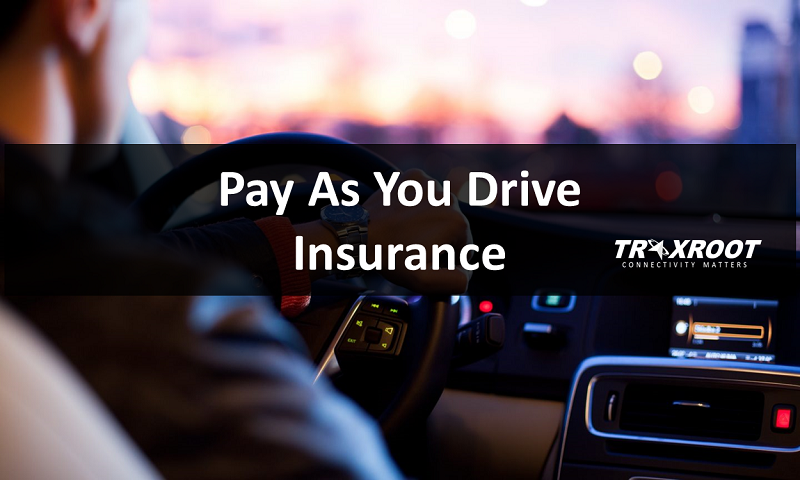 Pay As You Drive Insurance Traxroot