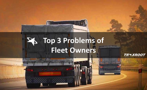 top 3 problems of fleet owners