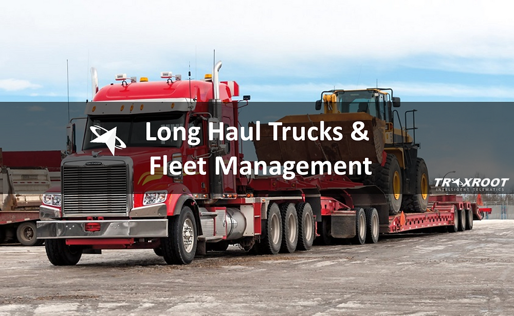 why fleet management is crucial for long haul trucks