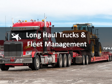 Why is Fleet Management Crucial for Long Haul Trucks?