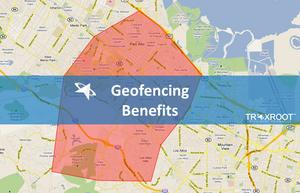 benefits of geofencing