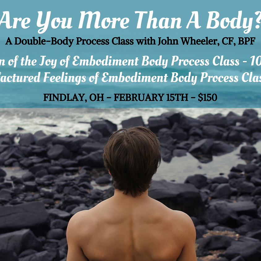 Are You More Than A Body? Double Body Process Class