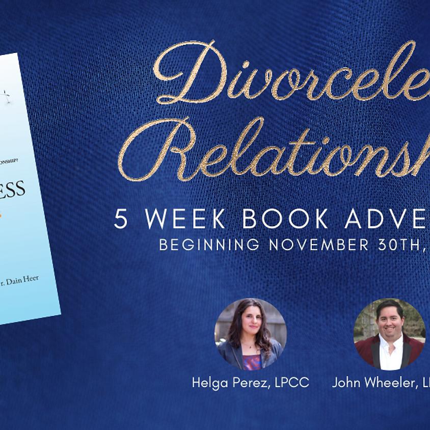 Divorceless Relationships: 5 Week Book Adventure