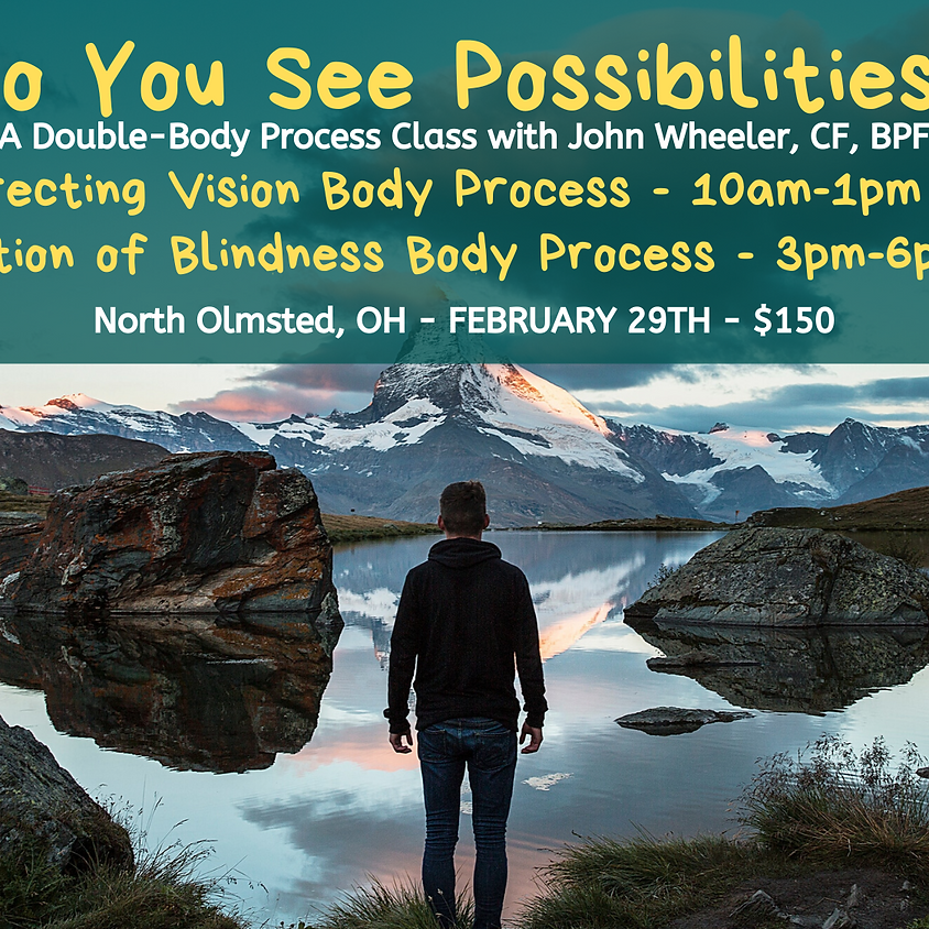 Do You See Possibilities? Double Body Process Class