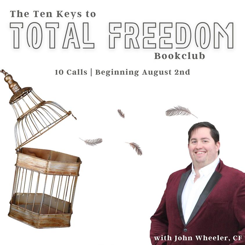 The Ten Keys to Total Freedom Bookclub