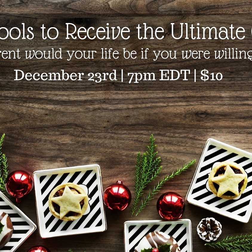5 Tools to Receive The Ultimate Gift