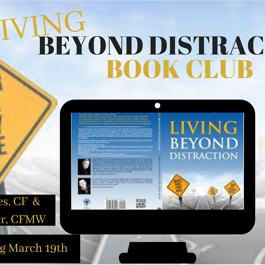 Living Beyond Distraction Book Club
