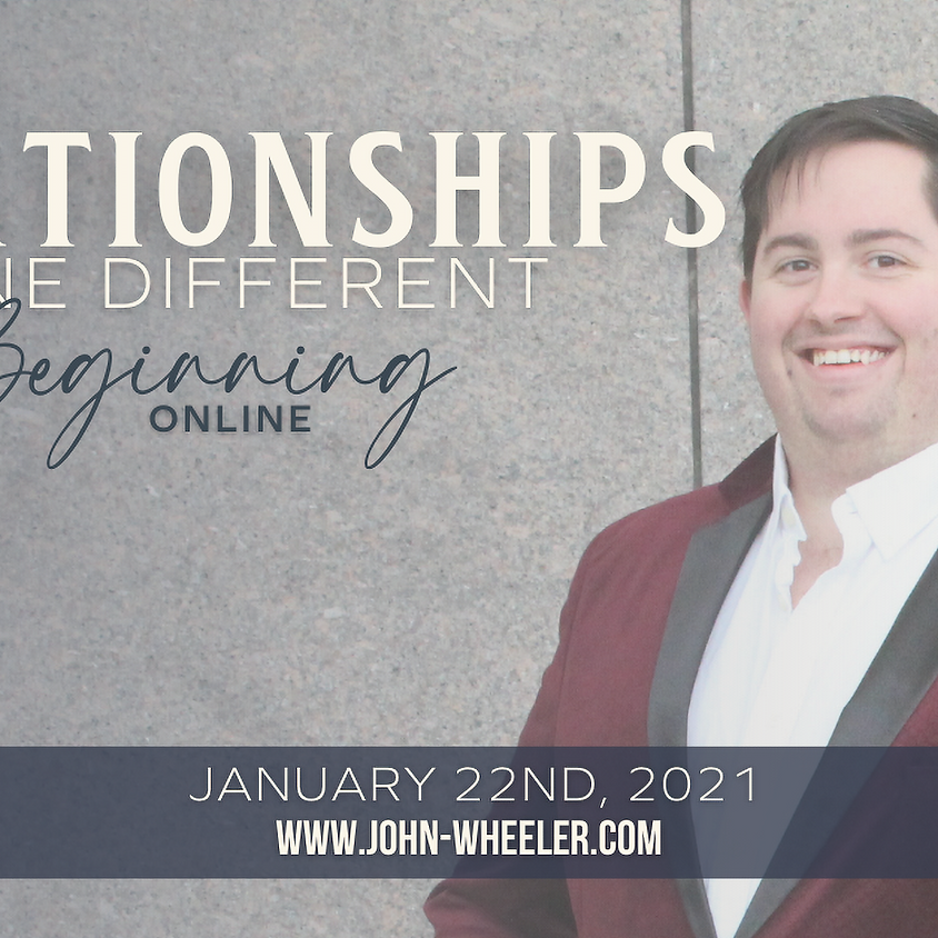 Relationships Done Different - The Beginning Online