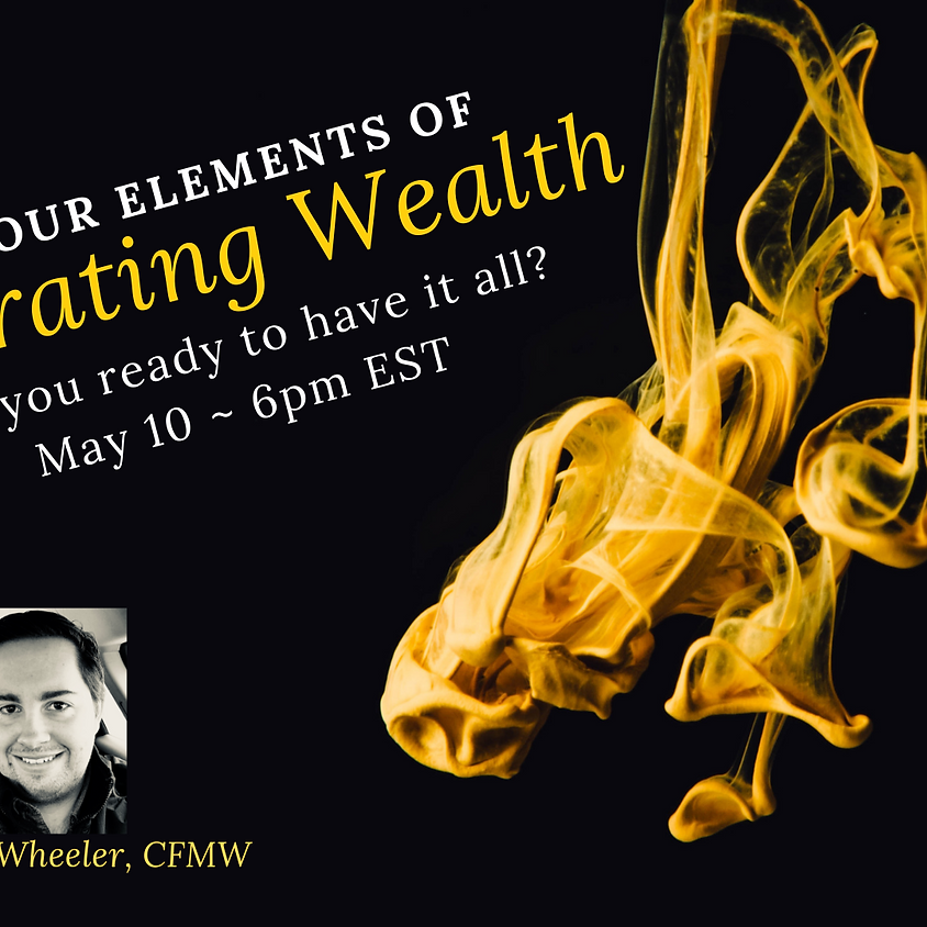 The Four Elements of Generating Wealth