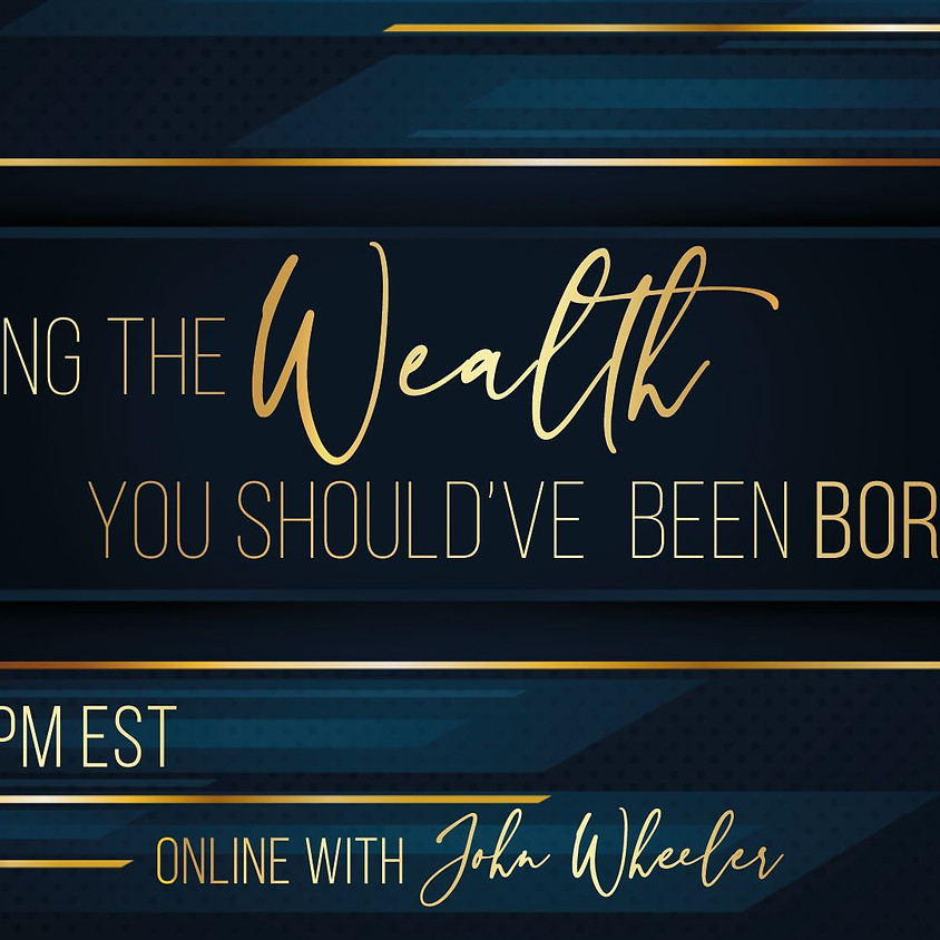 Attracting the Wealth You Should've Been Born With