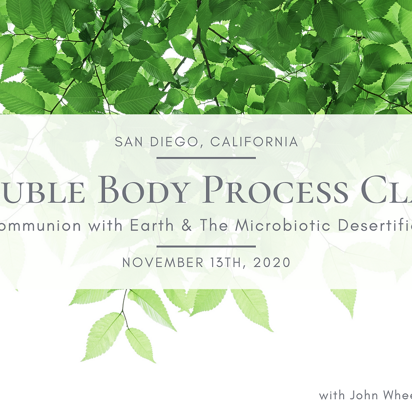 Double Body Process Class - San Diego, CA - November 13th