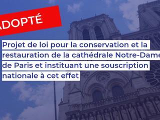 Adoption du projet de loi pour la conservation et la restauration de Notre-Dame de Paris : répondre