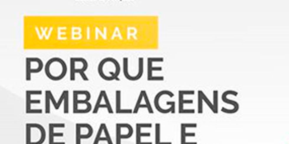 Webinar: Por que embalagens de papel e papelcartão? Realização: Instituto de Embalagens