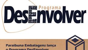 Paraibuna Embalagens lança o Programa DesEnvolver