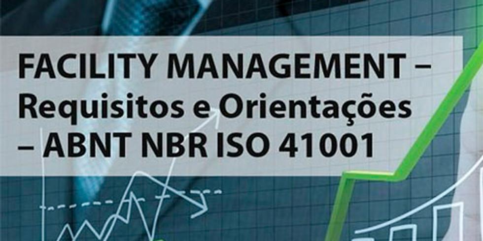 Curso ABNT NBR ISO 41001:2020 - Facility Management - Sistema de Gestão - Requisitos e Orientações