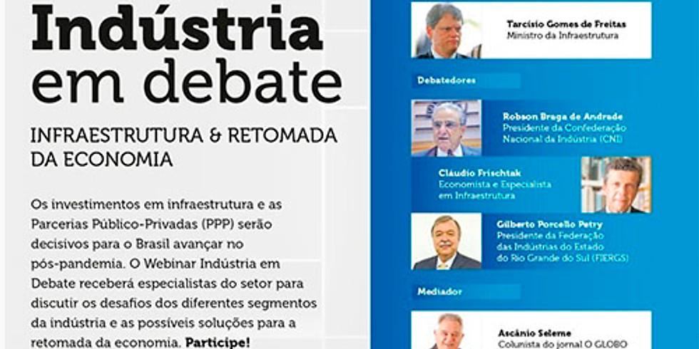 Webinar Indústria em Debate - Infraestrutura e Retomada da Economia - CNI   SESI-SENAI