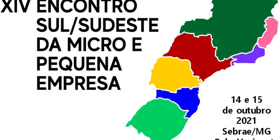 XIV Encontro Sul/Sudeste da Micro e Pequena Empresa - Conexões e Atitude para o Sucesso