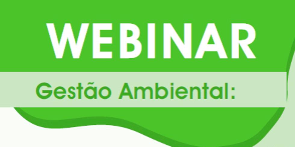 Webinar Gestão Ambiental - conhecimentos, tecnologias e práticas