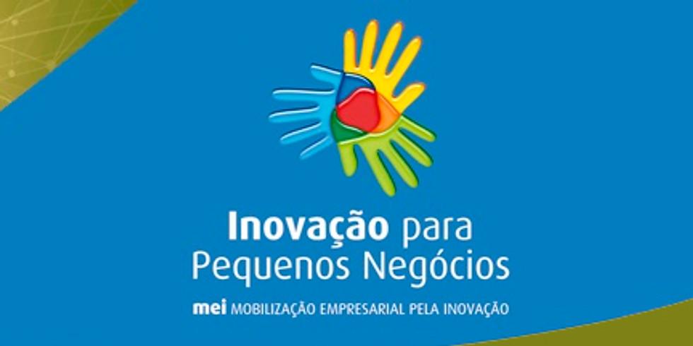 Projeto Inovação para Pequenos Negócios – SEBRAE | FIEMG | CNI