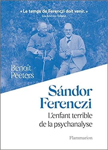 Sigmund Freud et Sandor Ferenczi à Csorbato (Hongrie) en 1917