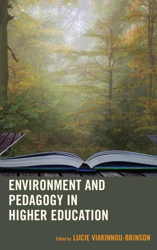 Environment and Pedagogy in Higher Education