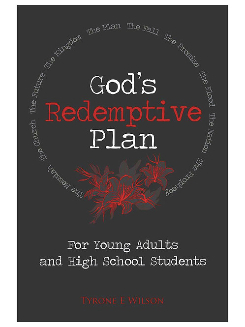God's Redemptive Plan For Young Adults and High School Students