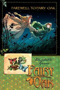 Fairy Oak, Farewell to Fairy Oak, Addio Fairy Oak, Elisabetta Gnone, Bombus, Alastair McEwen